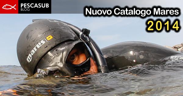 Nuovo catalogo Mares 2014