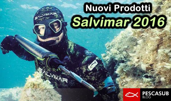nuovi prodotti salvimar 2016